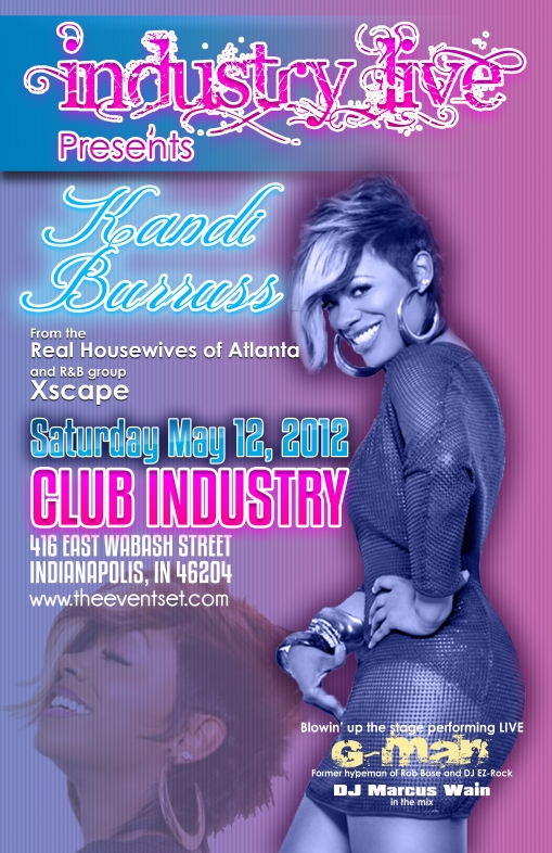 Poster Design for Kandi Burruss at Club Industry May 12, 2012